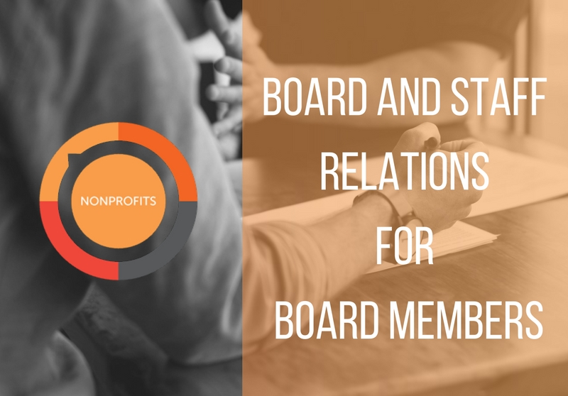 Board and Staff Relations for Board Members